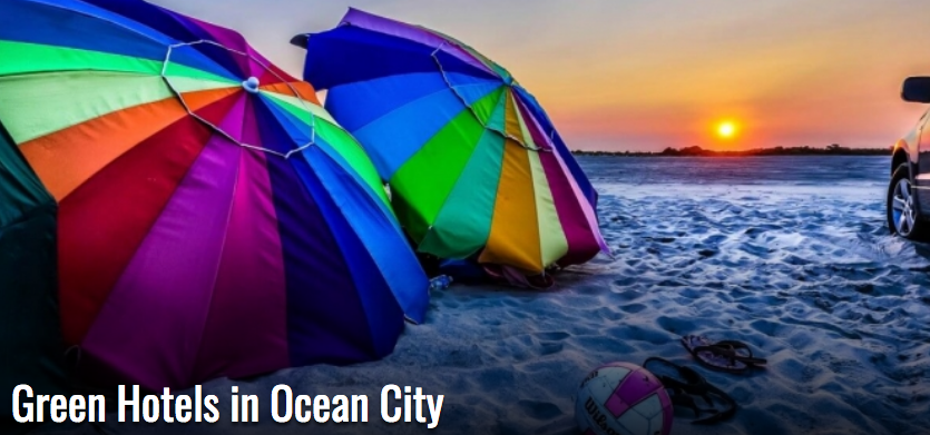 Green Hotels in Ocean City Maryland